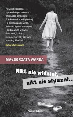 Nikt nie widział, nikt nie słyszał - Małgorzata Warda - ebook