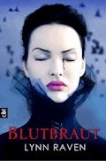 Blutbraut - Lynn Raven - E-Book