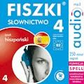 FISZKI audio - j. hiszpański - Słownictwo 4 - Kinga Perczyńska, Martyna Kubka - audiobook