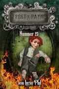 Frost & Payne - Band 8: Nummer 23 - Luzia Pfyl - E-Book
