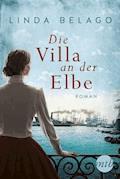 Die Villa an der Elbe - Linda Belago - E-Book