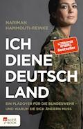 Ich diene Deutschland - Nariman Hammouti-Reinke - E-Book
