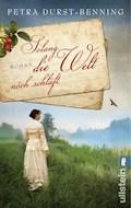 Solang die Welt noch schläft - Petra Durst-Benning - E-Book