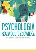 Psychologia rozwoju człowieka - Anna Brzezińska, Karolina Appelt, Beata Ziółkowska - ebook