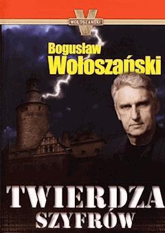 Twierdza Szyfrów - Bogusław Wołoszański - ebook