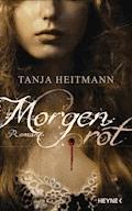 Morgenrot - Tanja Heitmann - E-Book