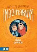 Imaginarium. Ogród Leonarda - Agnieszka Stelmaszyk - ebook
