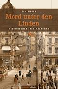 Mord unter den Linden - Tim Pieper - E-Book