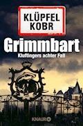 Grimmbart - Volker Klüpfel - E-Book