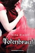 Totenbraut - Nina Blazon - E-Book