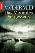 Das Moor des Vergessens - Val McDermid - E-Book + Hörbüch