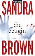 Die Zeugin - Sandra Brown - E-Book