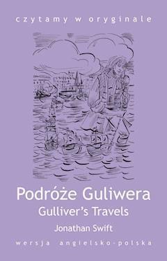 Gulliver's Travels / Podróże Guliwera - Jonathan Swift - ebook