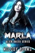 Marla (Alien Breed 9.3) - Melody Adams - E-Book