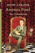 Artemis Fowl - Der Geheimcode - Eoin Colfer - E-Book