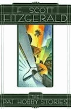 The Pat Hobby Stories - Francis Scott Fitzgerald - ebook
