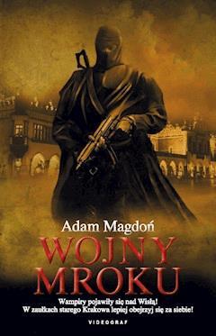 Wojny mroku - Adam Magdoń - ebook