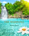 Der Wasserfall - Liebe auf Deidalus - Norma Banzi - E-Book