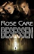 Besessen - Rose Care - E-Book