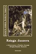 Księga Jaszera , o której mowa w Księdze Jozuego  i Drugiej Księdze Samuela - Nieznany - ebook