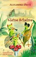 Kleine Schelme - Alexandra Dietz - E-Book