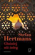 Głośniej niż śnieg - Stefan Hertmans - ebook