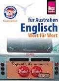 Reise Know-How Sprachführer Englisch für Australien - Wort für Wort: Kauderwelsch-Band 150 - Elfi H. M. Gilissen - E-Book