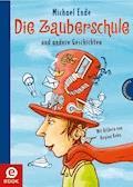 Die Zauberschule - Michael Ende - E-Book