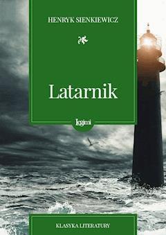 Latarnik - Henryk Sienkiewicz - ebook + audiobook