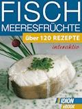 Fisch & Meeresfrüchte - E-Book