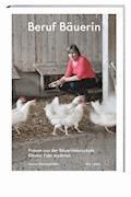 Beruf Bäuerin - Susann Bosshard-Kälin - E-Book