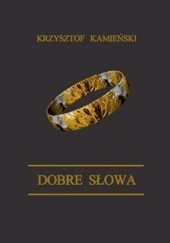 Dobre słowa - Krzysztof Kamieński - ebook