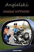 Angielski. Nagłe wypadki - Katarzyna Frątczak - ebook