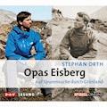 Opas Eisberg - Stephan Orth - Hörbüch