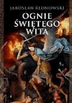 Ognie świętego Wita - Jarosław Klonowski - ebook