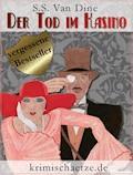 Der Tod im Kasino - S. S. Van Dine - E-Book