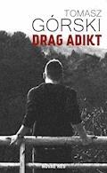 Drag Adikt - Tomasz Górski - ebook