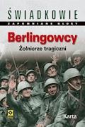 Berlingowcy. Żołnierze tragiczni - Dominik Czapigo, Marcin Białas - ebook