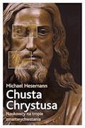 Chusta Chrystusa. Naukowcy na tropie zmartwychwstania - Michael Hesemann - ebook