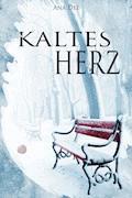 Kaltes Herz - Ana Dee - E-Book