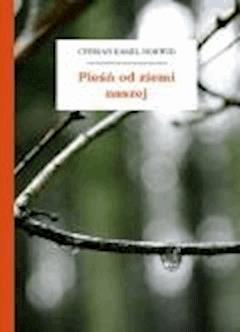 Pieśń od ziemi naszej - Norwid, Cyprian Kamil - ebook