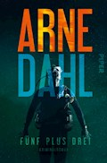 Fünf plus drei - Arne Dahl - E-Book