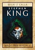 Wilki z Calla - Stephen King - ebook