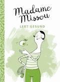 Madame Missou lebt gesund - Madame Missou - E-Book