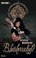 Blutsherrschaft - Anne Bishop - E-Book
