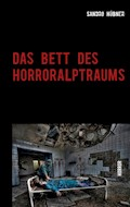 Das Bett des Horroralptraums - Sandro Hübner - E-Book