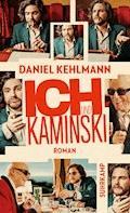 Ich und Kaminski - Daniel Kehlmann - E-Book