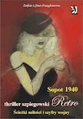 Sopot 1940. Ścieżki miłości i szyfry wojny - Jan Puszkarow, Zofia Puszkarow - ebook