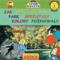Jak przedszkolaki park sprzątały i kolory poznawały  - Lech Tkaczyk - ebook