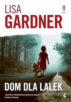 Dom dla lalek - Lisa Gardner - ebook